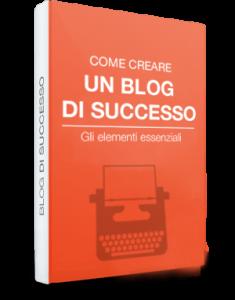 e-book-gratuito-come-cerare-un-blog-di-successo