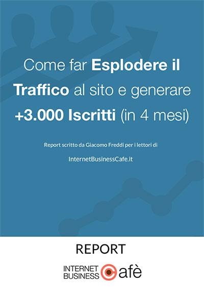 Report - Aumentare il traffico al tuo sito